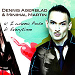 Dennis Agerblad -  I Wanna Pose